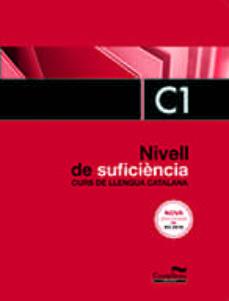Descargar Joomla e book NIVELL DE SUFICIÈNCIA C1. CURS DE LLENGUA CATALANA. EDICIÓ 2017 in Spanish 9788498047448 de
