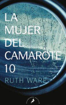 Descarga de texto completo de libros de Google. LA MUJER DEL CAMAROTE 10 iBook FB2 RTF 9788498389548