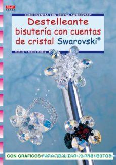 Los libros electrónicos más vendidos descargar gratis DESTELLEANTE BISUTERIA CON CUENTAS DE CRISTAL SWAROVSKI (Spanish Edition) MOBI de MONIKA HELBIG, NICOLE HELBIG 9788498740448