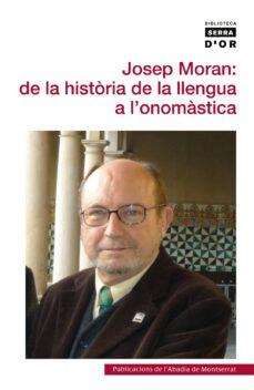 Upgrade6a.es Josep Moran: De La Historia De La Llengua A L Onomastica Image