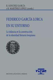Inmaswan.es Federico Garcia Lorca En Su Entorno: La Infancia En La Construccion De La Identidad Literaria Lorquiana Image