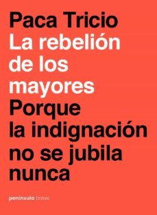 la rebelion de los mayores-paca tricio-9788499427348
