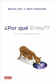 Inmaswan.es ¿Por Que E=mc2? ¿Y Por Que Deberia Importarnos? Image