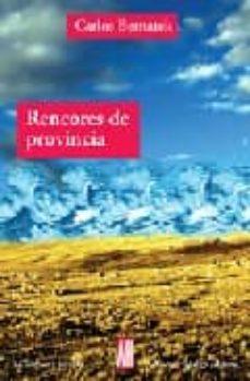 Buenos libros pdf descarga gratuita RENCORES DE PROVINCIA (Spanish Edition)