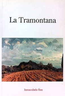 LA TRAMONTANA - INMACULADA BAU | Triangledh.org