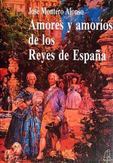 Vinisenzatrucco.it Amores Y Amoríos De Los Reyes De España Image