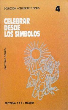 CELEBRAR DESDE LOS SIMBOLOS - EMETERIO, SORAZU   Adahalicante.org