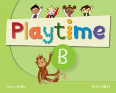 Descargar libros gratis en línea gratis PLAYTIME: B: CLASS BOOK: STORIES, DVD AND PLAY- START TO LEARN REAL-LIFE ENGLISH THE PLAYTIME WAY! de  (Spanish Edition) 9780194046558 MOBI CHM
