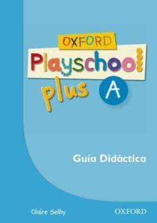 Emprende2020.es Oxford Playschool Plus A Guia (Esp) Image