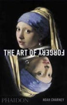 the art of forgery-noah charney-9780714867458