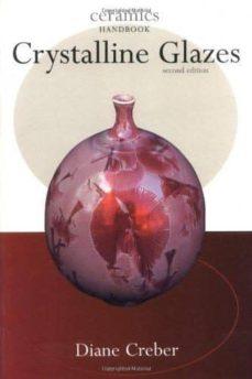 Mejores libros descarga pdf CRYSTALLINE GLAZES de DIANE CREBER ePub (Spanish Edition) 9780812219258