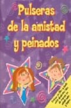 Concursopiedraspreciosas.es Pulseras De La Amistad Y Peinados Image