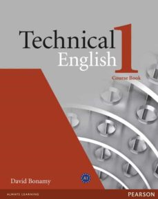 Descarga gratuita de libros y ordenadores. TECHNICAL ENGLISH 1 COURSE BOOK de  9781405845458 in Spanish