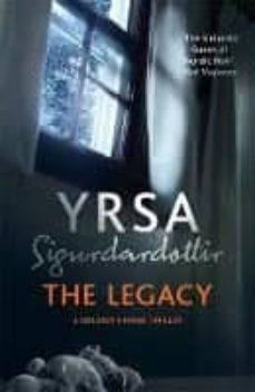 Descargas gratuitas de libros electrónicos para ematic THE LEGACY de YRSA SIGURDARDOTTIR 9781473621558