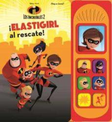 libro musical 7 botones los increibles 2 lsd: elastigirl al rescate-9781503736658