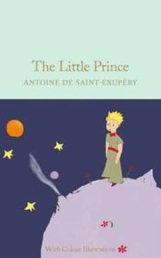Ebook nl descarga gratuita THE LITTLE PRINCE 9781909621558 PDF FB2 MOBI in Spanish de ANTOINE DE SAINT-EXUPERY