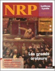 nrp lycée - les grands orateurs - novembre 2011 (format pdf) (ebook)-9782091113258