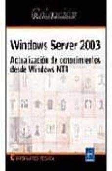 Relaismarechiaro.it Windows Server 2003: Actualizacion De Conocimientos Desde Windows Nt 4 Image