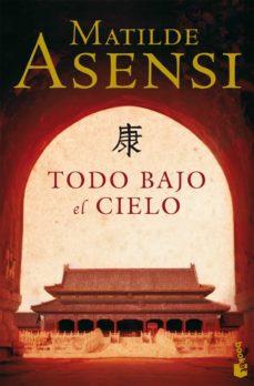 Descarga gratuita de libros electrónicos de eBay TODO BAJO EL CIELO de MATILDE ASENSI DJVU PDB in Spanish