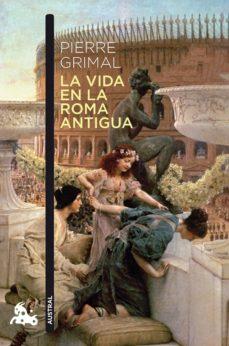 Chapultepecuno.mx La Vida En La Roma Antigua Image