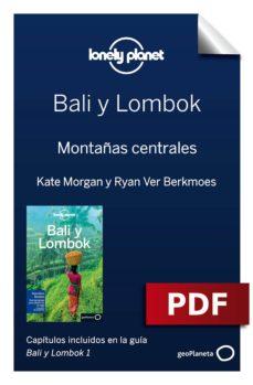 bali y lombok 1. montañas centrales (ebook)-ryan ver berkmoes-9788408189558