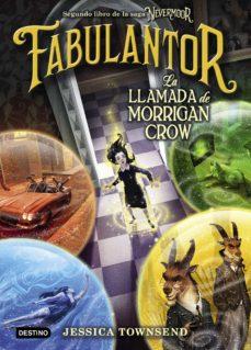 nevermoor. fabulantor. la llamada de morrigan crow (ebook)-jessica townsend-9788408207658
