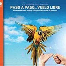 Permacultivo.es Paso A Paso...vuelo Libre: El Entrenamiento Animal A Favor Del Bienestar De Los Loros Image