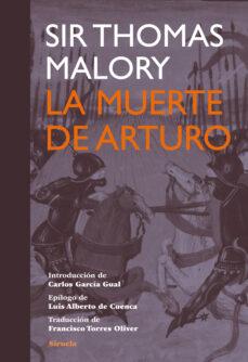 Descargando libros de google books LA MUERTE DE ARTURO de THOMAS MALORY in Spanish 9788415937258