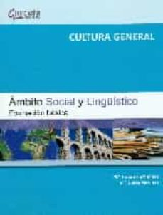 ambito social y lingüistico: formacion basica: cultura general-maria teresa fernandez-mª luisa martinez-9788416228058