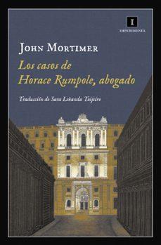 Descarga gratuita de ebooks electrónicos. LOS CASOS DE HORACE RUMPOLE, ABOGADO 9788416542758 CHM de JOHN MORTIMER (Literatura española)