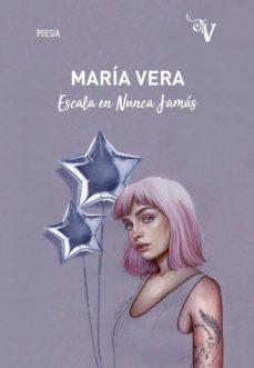 Descargar libros en pdf para ipad ESCALA EN NUNCA JAMAS de MARIA VERA in Spanish 9788417096458