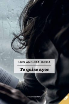 Descarga gratuita de fuentes de libros de texto TE QUISE AYER  in Spanish 9788417258658