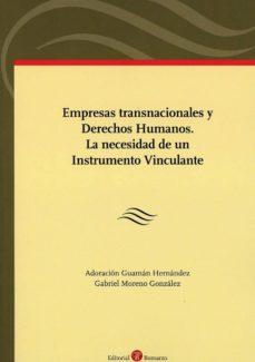 empresas transnacionales y derechos humanos. la necesidad de un instrumento vinculante-adoracion guaman hernandez-9788417310158