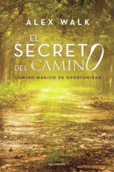 (I.B.D.) EL SECRETO DEL CAMINO - ALEX WALK   Adahalicante.org