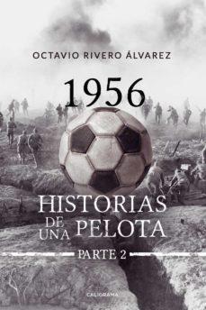 (I.B.D.) 1956 HISTORIAS DE LA PELOTA. PARTE 2 - OCTAVIO RIVERO ÁLVAREZ | Triangledh.org