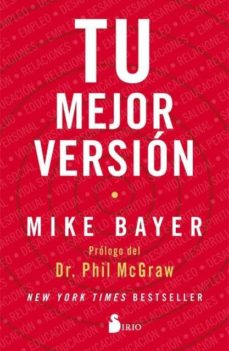 Libros de audio gratis para descargar ipod TU MEJOR VERSION de MIKE BAYER