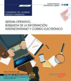 Descargar libro electrónico gratis en italiano CUADERNO DEL ALUMNO. SISTEMA OPERATIVO, BÚSQUEDA DE LA INFORMACIÓN: INTERNET/INTRANET Y CORREO ELECTRÓNICO . GESTIÓN    CONTABLE Y GESTION ADMINISTRATIVA PARA AUDITORIA.CERTIFICADOS DE PROFE en español  de  9788418113758