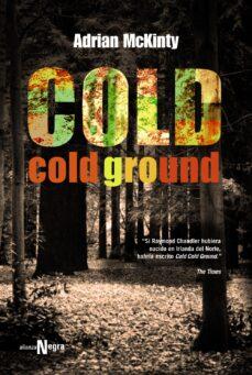 Ebook para descargar gratis estructura de datos COLD COLD GROUND 9788420612058 in Spanish iBook de ADRIAN MCKINTY