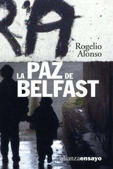 la paz de belfast (ebook)-rogelio alonso pascual-9788420668758