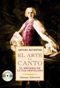 Descargar EL ARTE DEL CANTO: EL MISTERIO DE LA VOZ DESVELADO gratis pdf - leer online