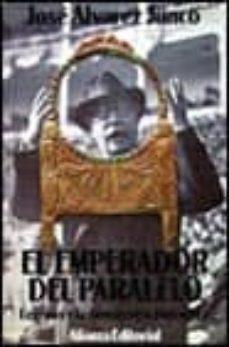 el emperador del paralelo: lerroux y la demagogia populista-jose alvarez junco-9788420696058