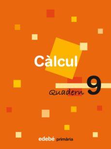 Cdaea.es Quadern De Càlcul 9. Ed. Primaria Image