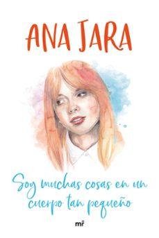 Descarga gratuita de archivos de texto de libros electrónicos. SOY MUCHAS COSAS EN UN CUERPO TAN PEQUEÑO in Spanish