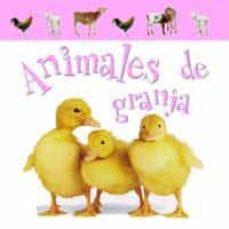 Encuentroelemadrid.es Animales De La Granja (Mis Animales Favoritos) Image