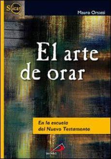Javiercoterillo.es El Arte De Orar: En La Escuela Del Nuevo Testamento Image