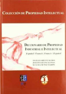 Encuentroelemadrid.es Diccionario De Propiedad Intelectual E Industrial, Español-france S, Frances-español Image