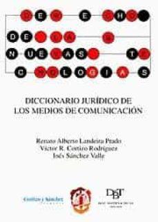 Descargar DICCIONARIO JURIDICO DE LOS MEDIOS DE COMUNICACION gratis pdf - leer online