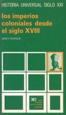 Permacultivo.es Los Imperios Coloniales Desde El Siglo Xviii (4ª Ed.) Image