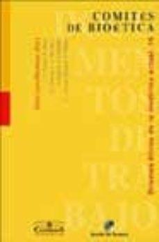 Descargar libros de texto en línea COMITES DE BIOETICA (DOCUMENTOS DE TRABAJO Nº 47) de  9788433017758