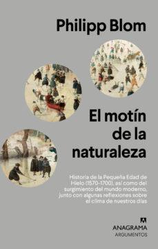 Alquiler de libros electrónicos EL MOTÍN DE LA NATURALEZA 9788433964458  in Spanish de PHILIP BLOOM, PHILIPP BLOM